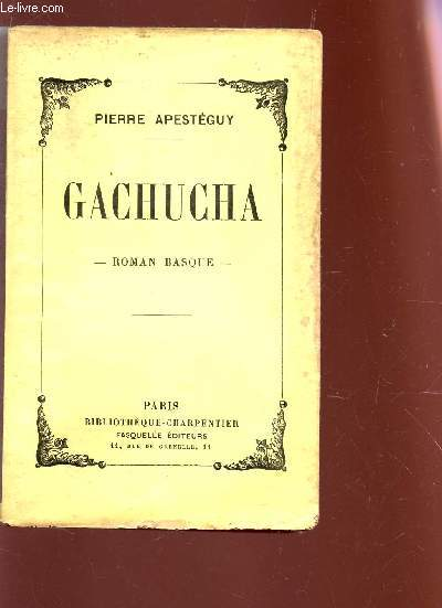 GACHUCHA - ROMAN BASQUE.