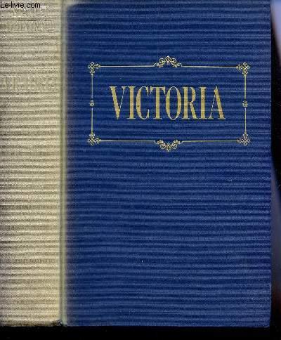 VICTORIA - UNE BIOGRAPHIE INTIME.