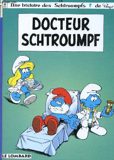 LE DOCTEUR SCHTROUMPF, TOME 18 / COLLECTION
