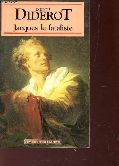 JACQUES LE FATALISTE.