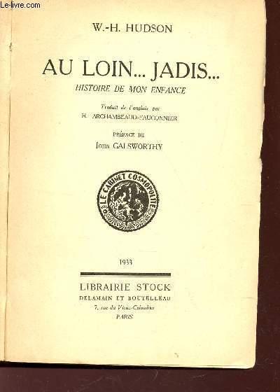 AU LOIN ... JADIS... HISTOIRE DE MON ENFANCE.
