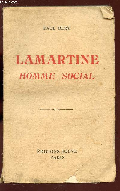 LAMARTINE - HOMME SOCIAL / SON ACTION DANS LA REGION NATALE.