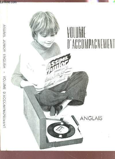 VOLUME D'ACCOMPAGNEMENT - ASSIMIL JUNIOR ANGLAIS.