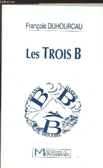 LES TROIS B BEARN BASQUIE BIGORRE.
