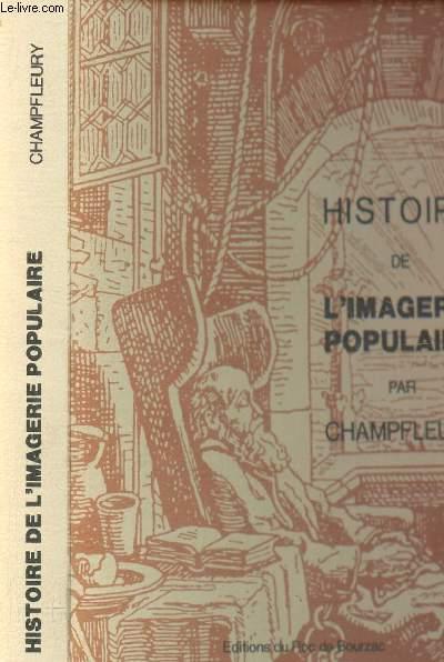 HISTOIRE DE L'IMAGERIE POPULAIRE.