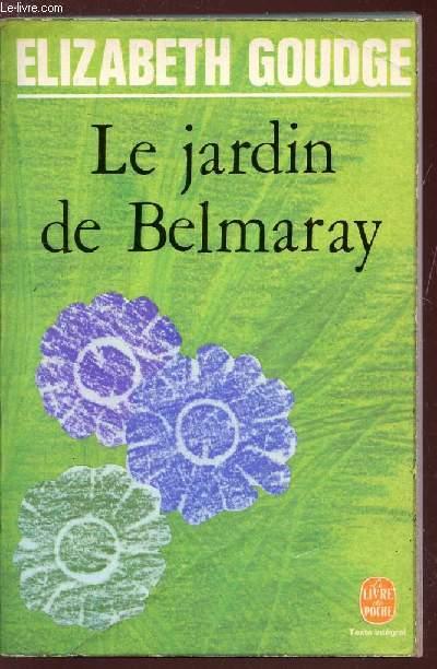 LE JARDIN DE BELMARAY - texte intégral.