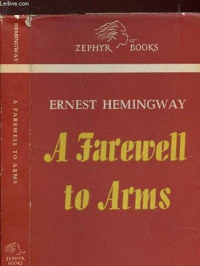 A FAREWELL TO ARMS / COLLECTION