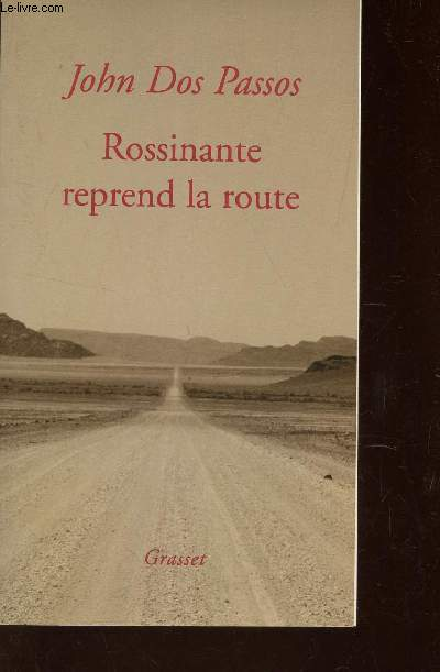 ROSSINANTE REPREND LA ROUTE.