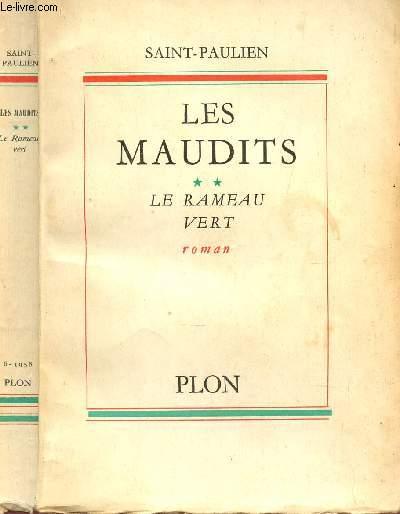 LES MAUDITS (SCENES DE LA VIE REVOLUTIONNAIRE)  - TOME 2 : LE RAMEAU VERT.