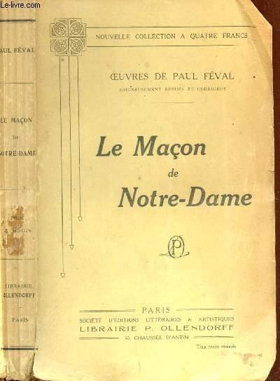 LE MACON DE NOTRE DAME.