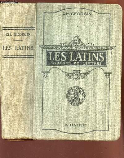 LES LATINS - CLASSES DE LETTRES (3e,2e,1ere, philosophie) / pages principales des auteurs du programme - al 'usage des lycées et colleges / 9e EDITION.