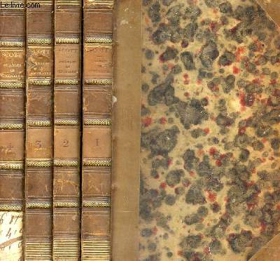 OEUVRES COMPLETES DE SIR WALTER SCOTT - VOLUMES 1, 2, 3 ET 4 (CHARLES LE TEMERAIRE) (TOMES 77e, 78e, 79e ET 80e).