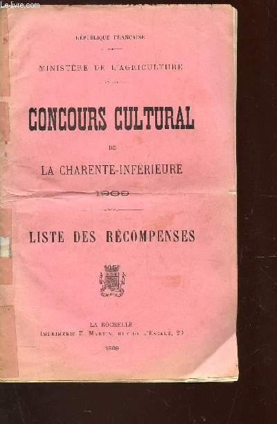 COUCOURS CULTURAL DE AL CHARENTE INFERIEURE - 1909 - LISTE DES RECOMPENSE.