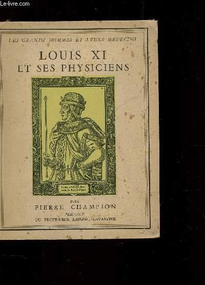 LOUIS XI ET SES PHYSICIENS / COLLECTION