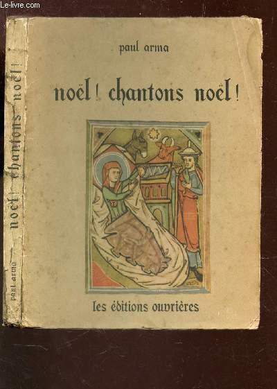 NOEL! CHANTONS NOEL!.