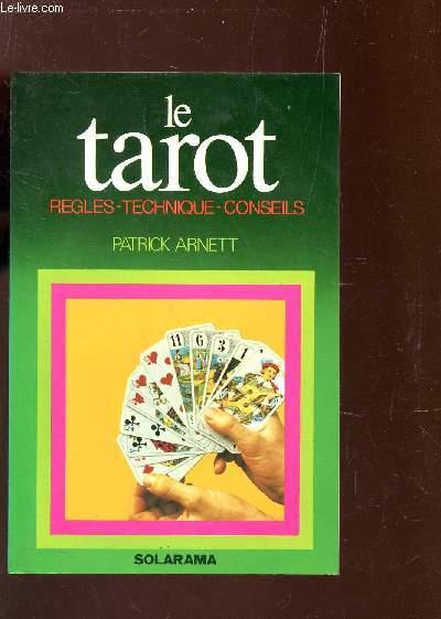 LE TAROT / REGLES - TECHNIQUE - CONSEILS.