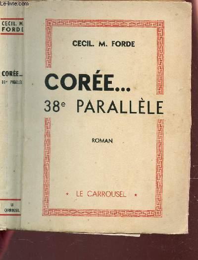 COREE ... 38e PARALLELE.
