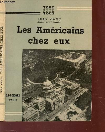LES AMERICAINS CHEZ EUX / COLLECTION