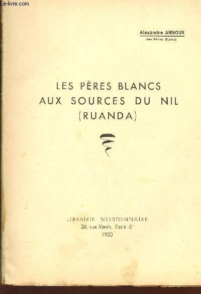 LES PERES BLANCS AUX SOURCES DU NIL (RUANDA)