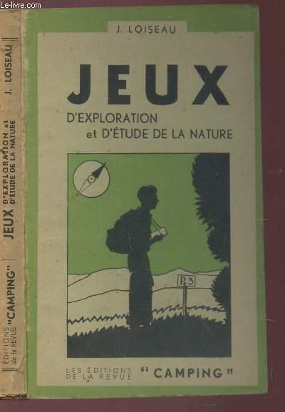 JEUX D'EXPLORATION ET D'ETUDE DELA NATURE / TROISEME VOLUME.