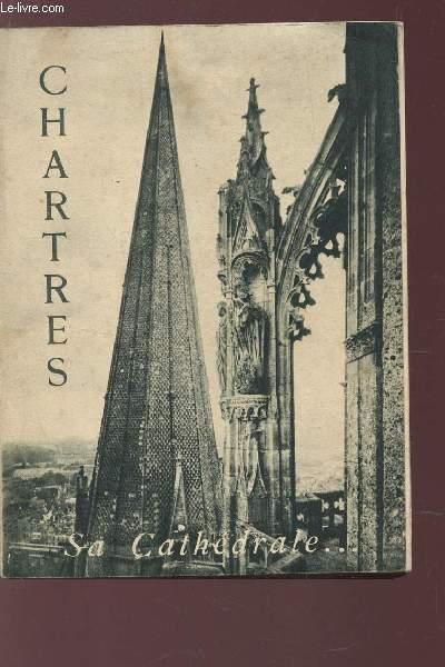 MONOGRAPHIE DE LA CATHEDRALE DE CARTRES.