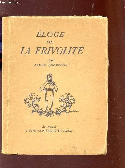ELOGE DE LA FRIVOLITE.