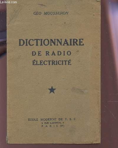 DICTIONNAIR DE RADIO ELECTRICITE.