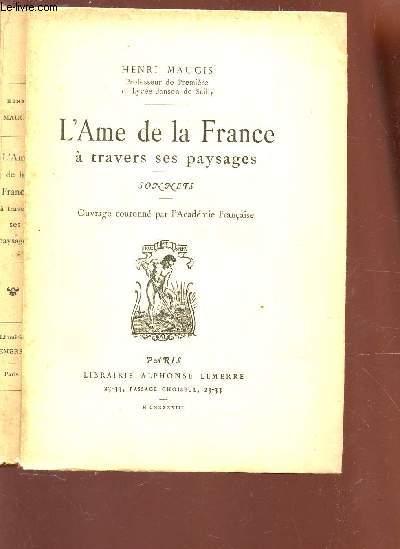 L'AME E LA FRANCE - ATRAVERS SES PAYSAGES - SONNETS.