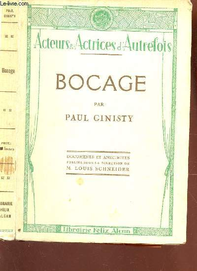 BOCAGE / DOCUMENTS ET ANECDOTES PUBLIEES SOUS LA DIRECTION DE M. LOUIS SCHNEIDER / COLLECTION