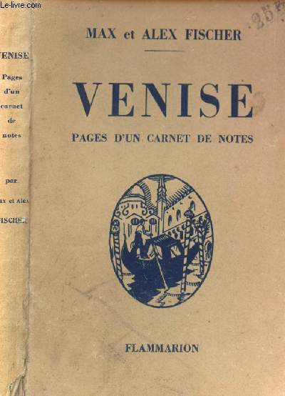 VENISE - PAGES D'UN CARNET DE NOTES