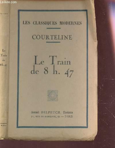 LE TRAIN DE 8H47 / COLLECTION