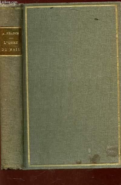 L'ORME DU MAIL  / Collection Histoire contemporaine.
