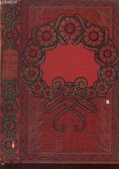 LA FILLE DU CAPITAINE  / Colelction Bibliothèque des Ecoles et des Familles / 3e edition.