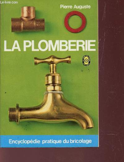LA PLOMBERIE.