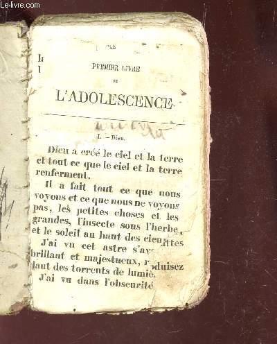 PREMIER LIVRE DE L'ADOLESCENCE.