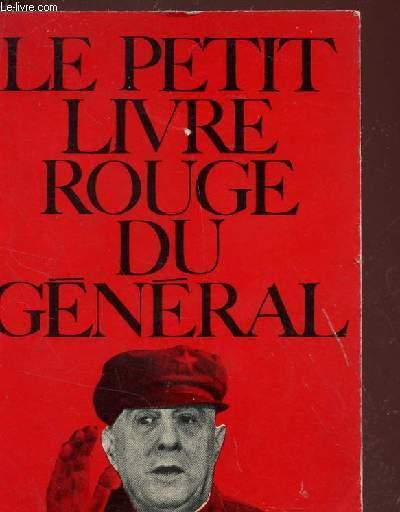 LE PETIT LIVRE ROUGE DU GENERAL -