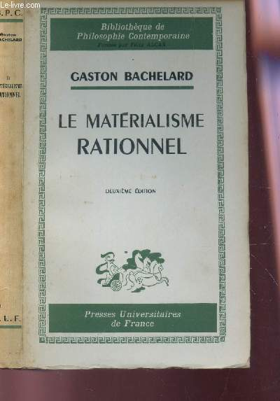 LE MATERIALISME RATIONNEL  /  BIBLIOTHEQUE DE PHILOSOPHIE CONTEMPORAINE / 2e EDITION.