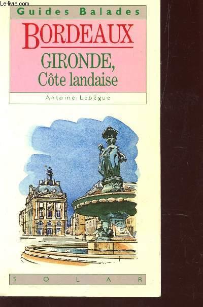 BORDERAUX - GIRONDES, COTE LANDAISE / COLLECTION