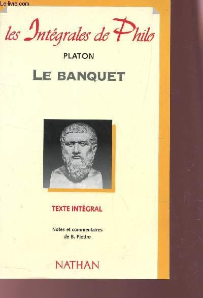 LE BANQUET - TEXTE INTEGRAL / COLLECTION
