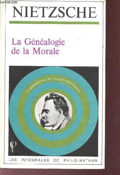 LA GENEALOGIE DE LA MORALE / COLLECTION