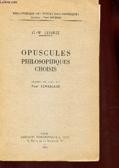 OPUSCULES PHILOSOPHIQUES CHOISIS