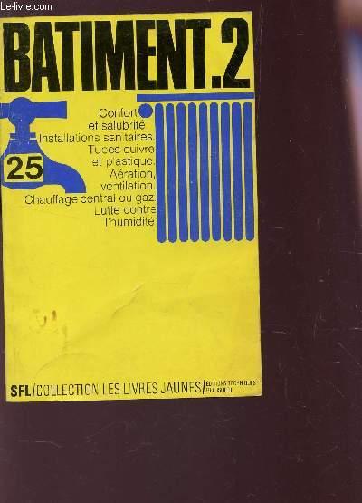 BATIMENT - TOME II : SALUBRITE - CONFORT / 3e EDITION