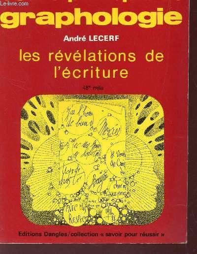 COURS PRATIQUE DE GRAPHOLOGIE. LES REVELATIONS DE L'ECRITURE / COLLECTION