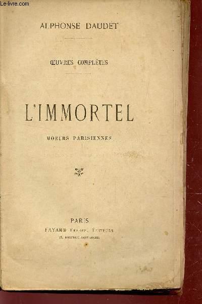 L'IMMORTEL (MOEURS PARISIENNES) +  L'AMOUREUSE (POEMES ET FANTAISIES - 1857-1861)