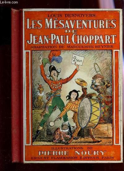 LES MESAVENTURES DE JEAN-PAUL CHOPPART