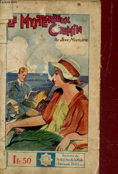 LE MYSTERIEUX CHEMIN
