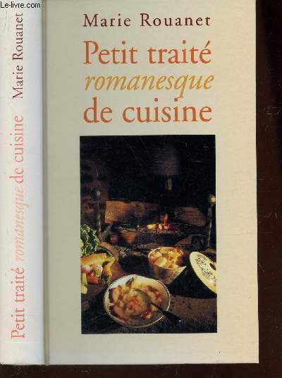 PETIT TRAITE ROMANESQUE DE CUISINE
