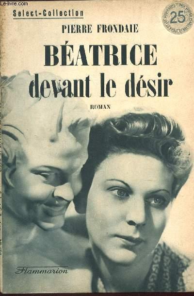 BEATRICE DEVANT LE DESIR / COLLECTION