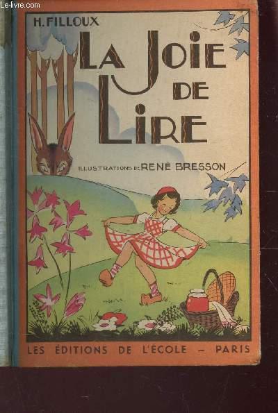 LA JOIE DE LIRE /  CONTES - Pour la classe Enfantine et le cours Préparatoire / 3e EDITION.