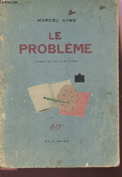 LE PROBLEME
